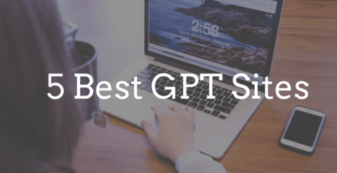 5 Best GPT sites - Get paid to complete Surveys and offers